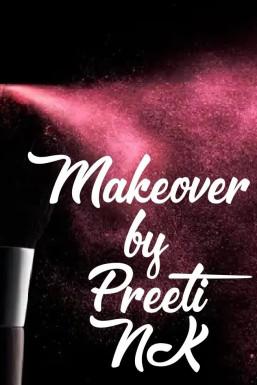 Preeti NK Makeup Artist Delhi