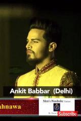 Dazzlerr - Ankit Babbar Model Delhi